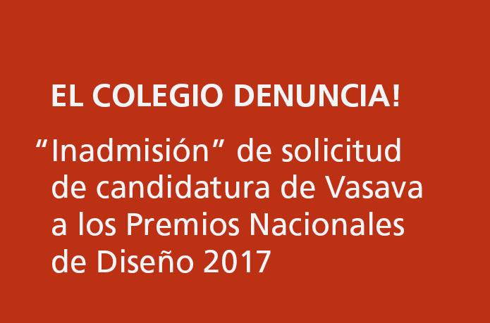 """""""Inadmisión"""" de sol·licitud de candidatura de VASAVA als Premios Nacionales de Diseño 2017"""