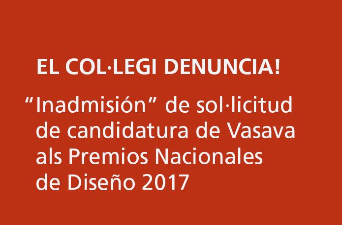 Inadmisión de solicitud de candidatura de VASAVA a los Premios Nacionales de Diseño 2017