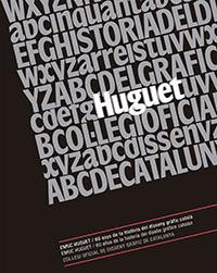 Enric Huguet, 60 anys de la història del disseny gràfic català