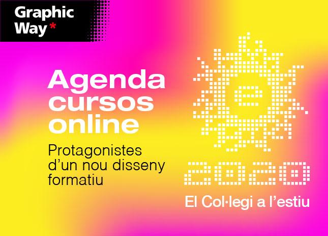 Escola d'Estiu 2020 · Agenda cursos online  · Protagonistes d'un nou disseny formatiu