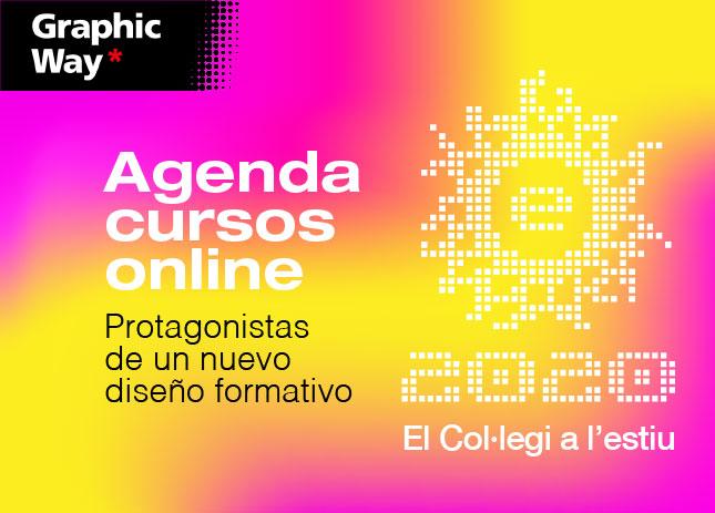 Escola d'Estiu 2020 · Agenda cursos online · Protagonistas de un nuevo diseño formativo