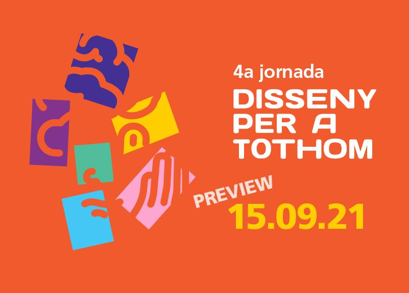 4a Jornada de Disseny per a Tothom (PREVIEW)